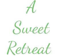 A Sweet Retreat